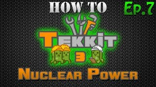 Video How to Tekkit - Nuclear Power download MP3, 3GP, MP4, WEBM, AVI, FLV Juli 2018