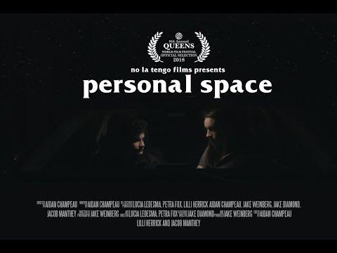 Personal Space - Festival Cut