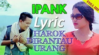 *Harok Di Rantau Urang* IPANK - Official Video & Lyric