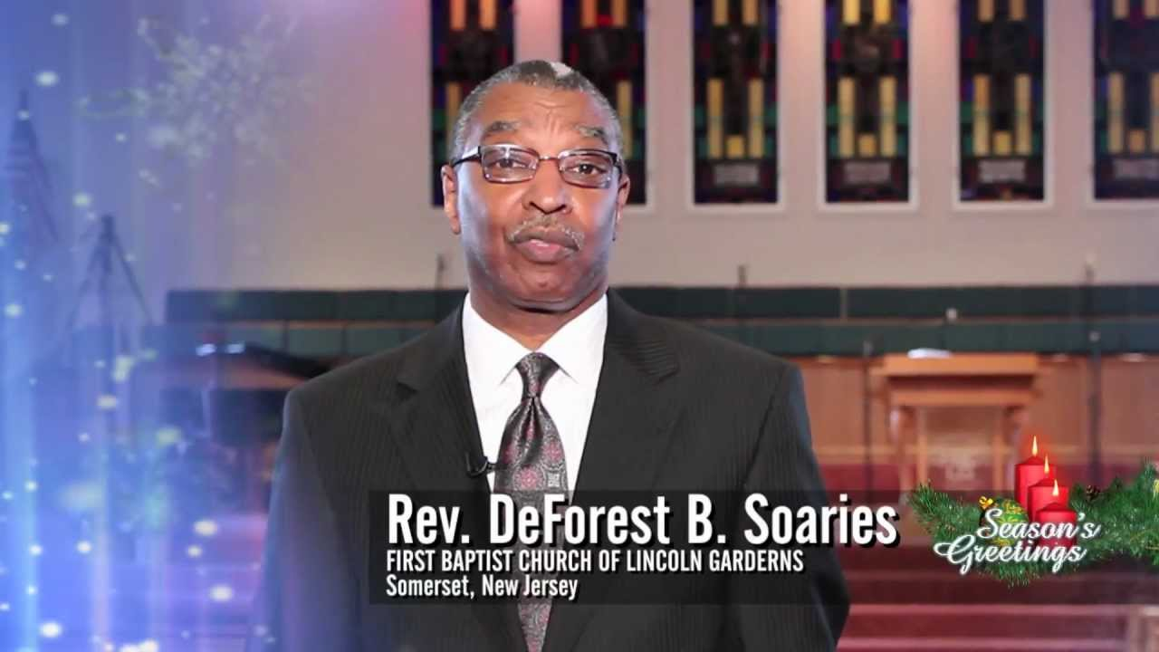 Rev Deforest B Soaries Christmas Greetings From First Baptist Church Of Lincoln Gardens Youtube