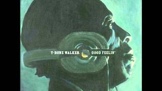 T-Bone Walker - Sail on little girl