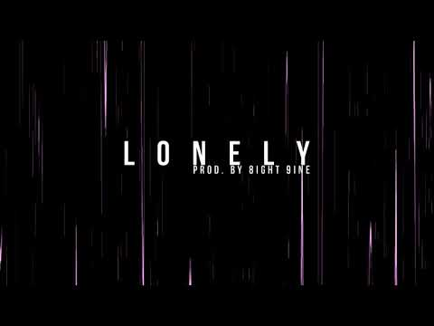 |FREE| Lonely (Prod. By 8ight 9ine) | Emotional Trap, Lo-Fi Beat |