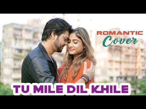Tu Mile Dil Khile Romantic Cover | Samrat Sarkar | SAMRAT & Priyanka | Kumar Sanu