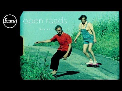 Penny Skateboards: OPEN ROADS series, Episode 1