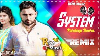 System Pardeep Boora Dj Remix   New Haryanavi Songs Haryanavi Song 2021  Mere System Pe Na Sak Karya