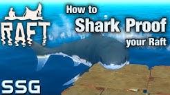 RAFT How to Shark Proof your Raft SeeShellGaming
