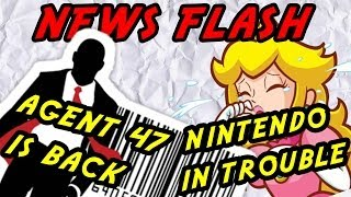 Agent 47 returns and Nintendo in a world of trouble - News flash