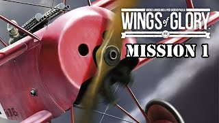 Wings of Glory - Mission 1