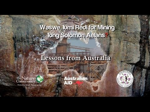 Are We Ready For Mining In The Solomon Islands?: Lessons From Australia