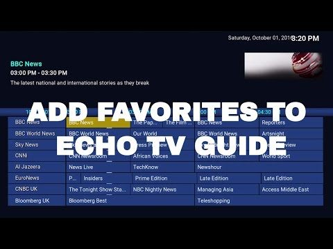 HOW TO USE FAVORITES WITH ECHO TV GUIDE