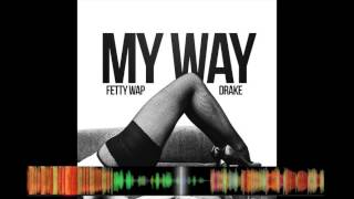 Fetty Wap & Drake - My Way ( Jersey Club Remix ) - DJ Lilo #VMG ( IG @DJLILONY )