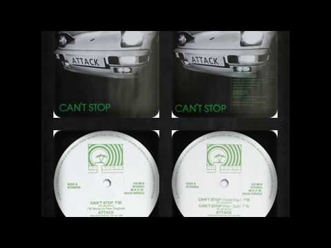 ATTACK - CAN'T STOP ('87 REMIX, HOT DUB, VOCAL ORG 1986)