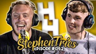 STEPHEN TRIES | Sidemen, XO, Jez Lynch, and more! | JHHP #52