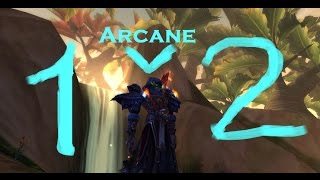 Arcane mage pvp 1v2 arena patch 6.2