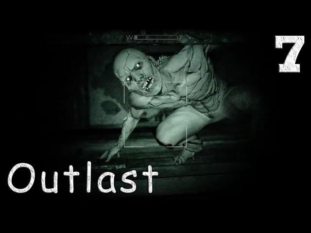 Смотреть прохождение игры Outlast. Серия 7 - Снаружи ничуть не лучше.