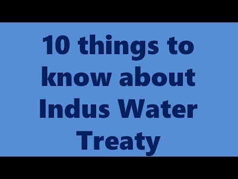 10 things to know about Indus Water Treaty