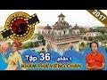 Hành trình khám phá thủ đô của đất nước triệu voi - Lào | NTTVN #36 | Phần 1 | 070917 ⛅