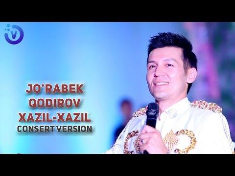 Jo'rabek Qodirov - Xazil-xazil | Журабек Кодиров - Хазил-хазил (consert Version)