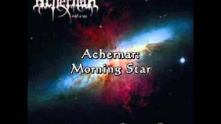 Achernar -  Morning Star