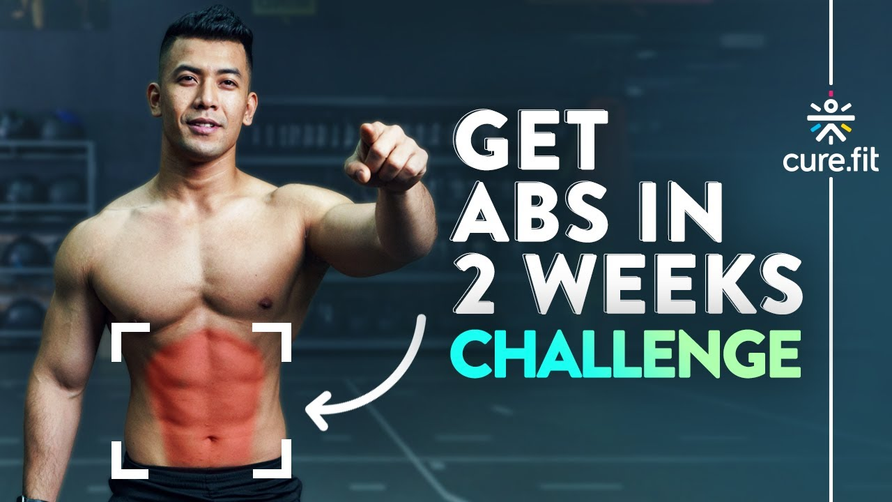 Download GET ABS IN 2 WEEKS CHALLENGE   How To Get Six Pack Abs   6 Pack Abs Workout   Cult Fit   CureFit