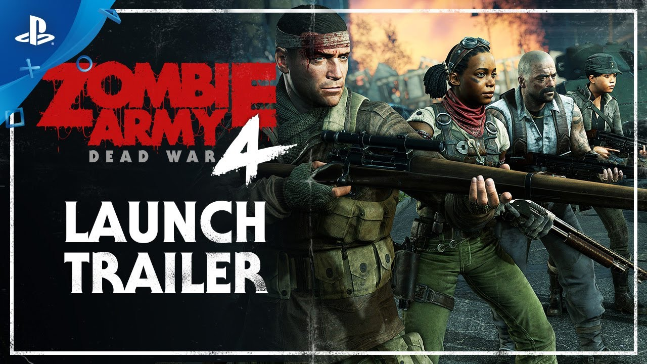 Zombie Army 4: Dead War – Launch Trailer | PlayStation 4