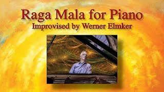 Werner Elmker performs an Indian Raga Mala on the piano