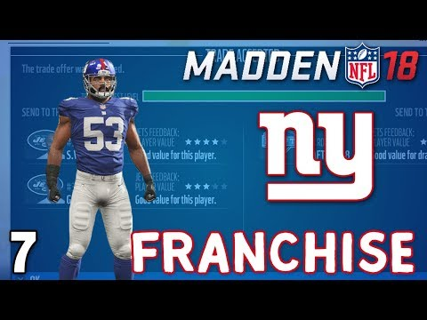 "Madden NFL 18: NY Giants Franchise ep. 7 - ""Trading for a Great 1st Round Pick"" (Trade Deadline)"