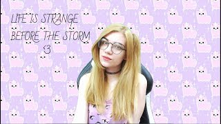 LIFE IS STRANGE: BEFORE THE STORM | С 1 МАЯ!