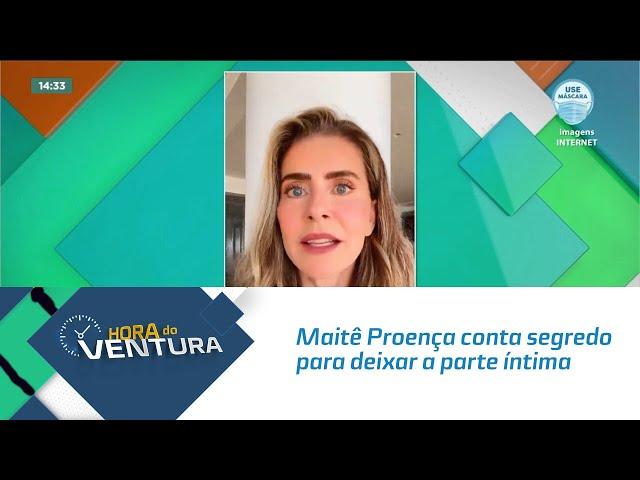 """Maitê Proença conta segredo para deixar a parte íntima """"mais jovem"""""""