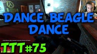 Dance Beagle Dance - Trouble In Terrorist Town #75