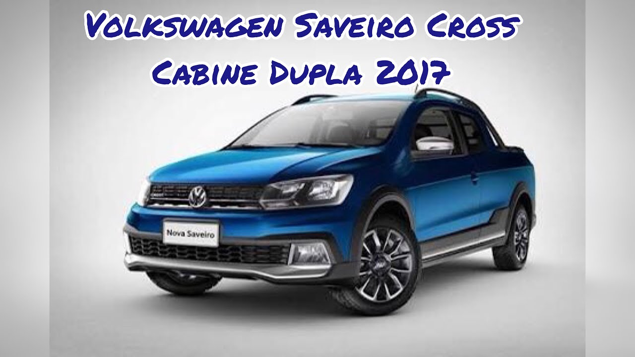 Test Drive Volkswagen Saveiro Cross 2017 Cabine Dupla | Review | motoreseacao - YouTube
