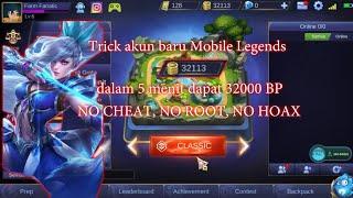 Cara cepat mendapatkan battle point Mobile Legends akun baru - 5 Menit Langsung 32K BP No Cheat 2019