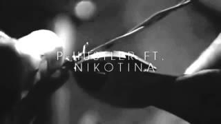 P Hustler ft  Nikotina- Xibalo
