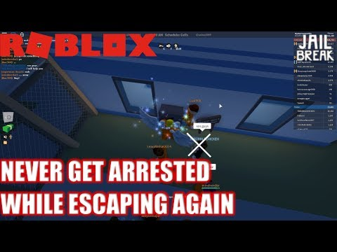 how to never get arrested in roblox jailbreak