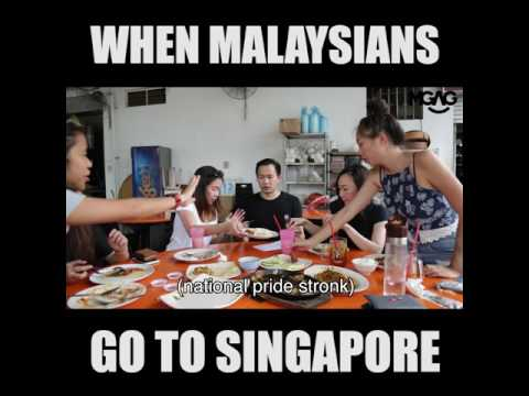 WHEN MALAYSIANS GO TO SINGAPORE!