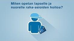 Miten opetan lapselle ja nuorelle raha-asioiden hoitoa? | Nordea Pankki