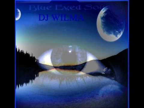 DJ WILMA'S BLUE EYED SOUL MIX