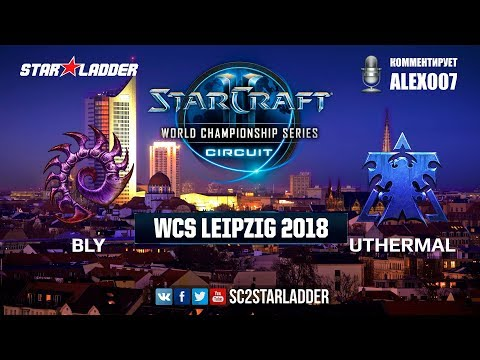 2018 WCS Leipzig - Group Stage 3: Bly (Z) vs uThermal (T)