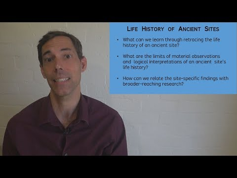 Life History of Ancient Sites