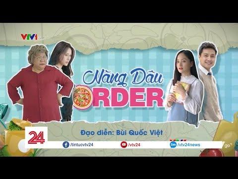 Diễn viên Minh Vượng và Lan Phương chia sẻ về vai diễn trong phim 'Nàng dâu order'  VTV24