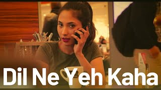 Dil Ne Yeh Kaha Hai Dil Se - Female Version Cover by Suprabha KV