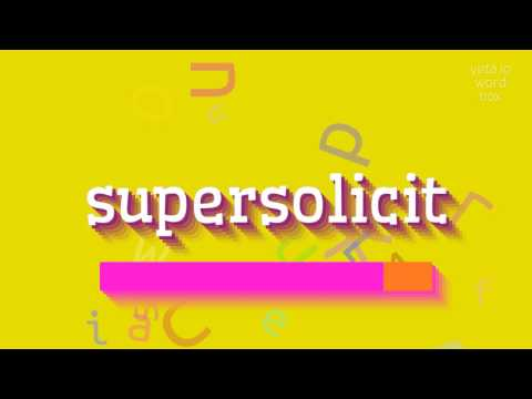 "How to say ""supersolicit""! (High Quality Voices)"