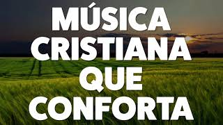 msica-cristiana-que-conforta-2019-audio-oficial