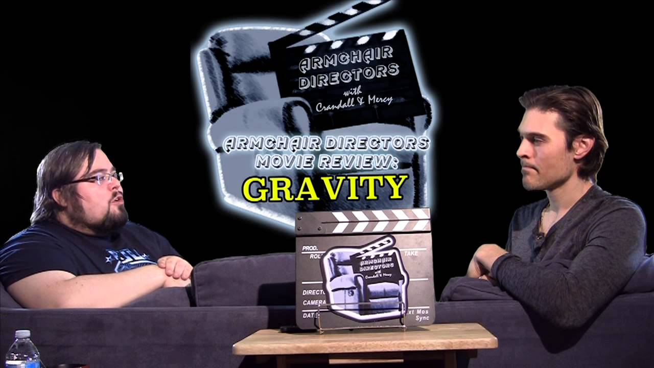 Gravity Movie Review – Armchair Directors (Spoilers)
