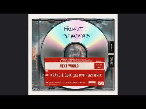 Krane & QUIX - Next World (Lee Mvtthews Remix)