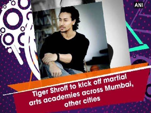 Tiger Shroff to kick off martial arts academies across Mumbai, other cities - Bollywood News