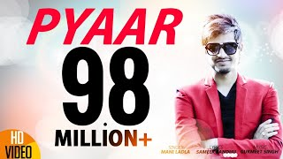 Pyaar | Mani Ladla | J Star Productions | Latest Punjabi Song 2015 | Full Official Video - HD