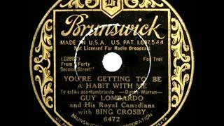 1933 HITS ARCHIVE: You're Getting To Be A Habit With Me - Bing Crosby & Guy Lombardo's Orchestra