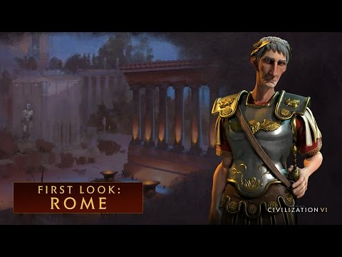 CIVILIZATION VI - First Look: Rome