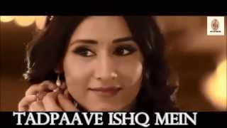 Tad Paave Ishq Mein - | Ishq Ne Krazy Kiya Re | Full Video Song